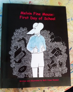 Melvin Fine Mouse: First Day of School